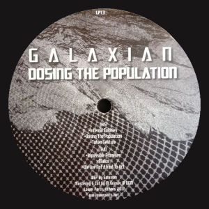 GALAXIAN - Dosing the Population  (LOWER PARTS) *** PRE-ORDER ***