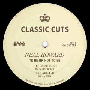 NEAL HOWARD - To Be or Not to Be (CLONE CLASSIC CUTS)